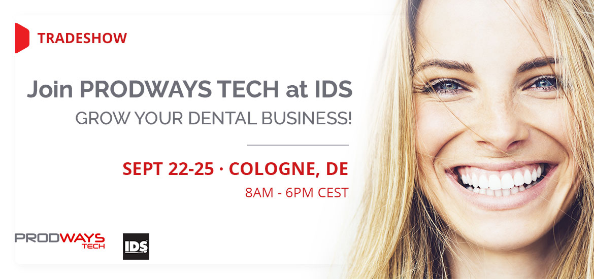 Prodways will be at IDS Dental Show in Cologne!